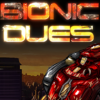 Games like Bionic Dues
