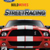 Games like Ford Bold Moves Street Racing