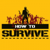 Games like How to Survive