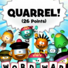 Games like Quarrel