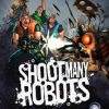 Games like Shoot Many Robots